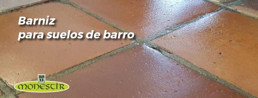 barniz para suelos de barro