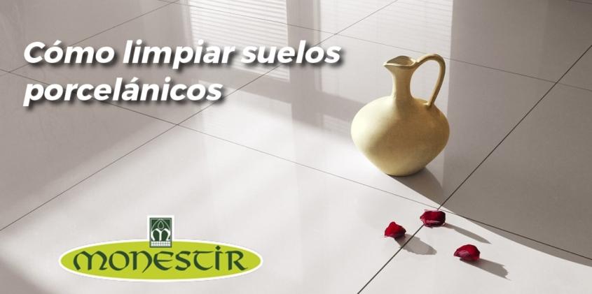 limpiar suelo porcelanico